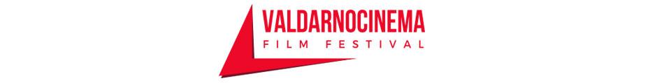 ValdarnoCinema film festival - Rassegna Cinematografica del Valdarno